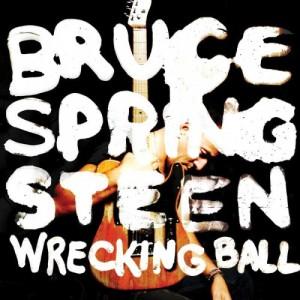 2 - Bruce Springsteen - Wrecking Ball