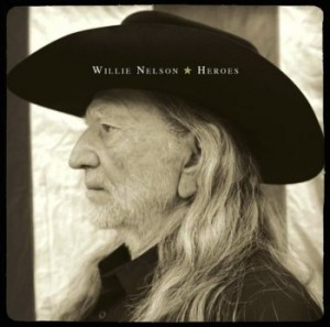 4 - Willie Nelson - Heroes