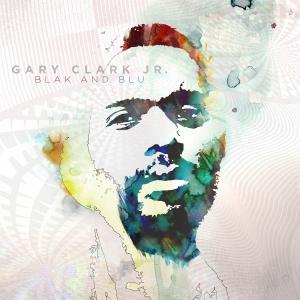 5 - Gary Clark, Jr - Blak and Blu