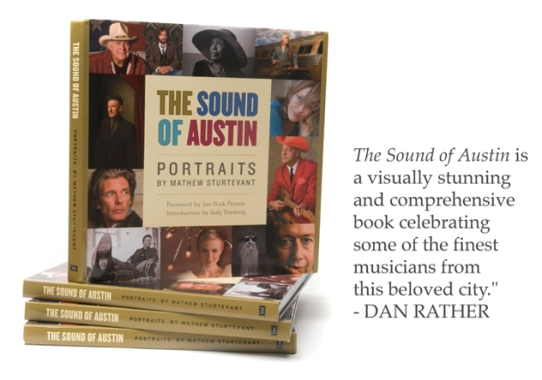 The Sound Of Austin - Dan Rather Quote