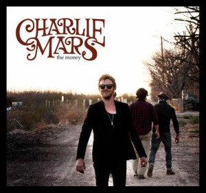 Charlie Mars - The Money
