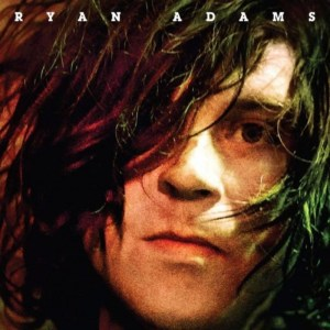 Ryan Adams - Self-Titled