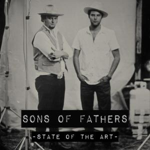 Sons Of Fathers - State Of The Art