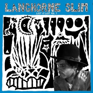 Langhorne Slim - Lost At Last - Volume 1